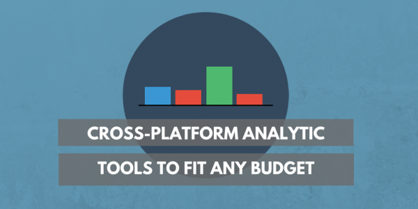 Cross platform analytic tools for every budget